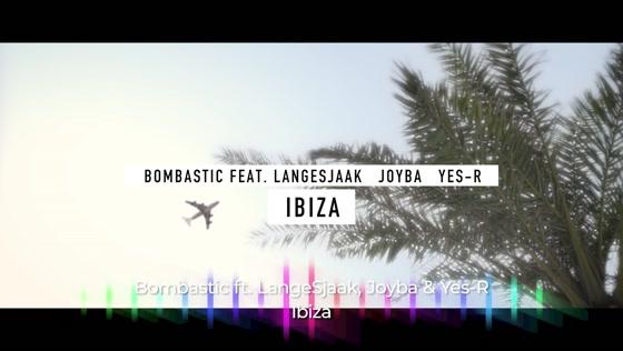 Bombastic - Ibiza