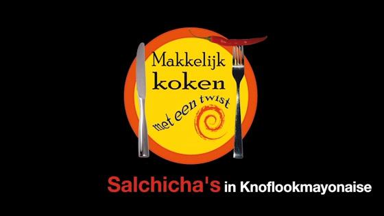 Makkelijk Koken met een Twist - Salchicha's in knoflookmayonaise