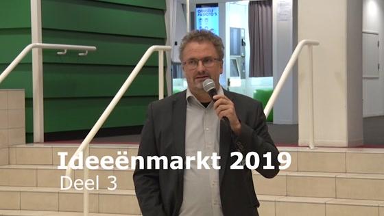 Verslag Ideeënmarkt 2019 deel 3